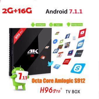 H96 Pro Plus Android 7.1 TV Box Amlogic S912 Octa-Core 2G/16GMarshmallow 2.4G/5GHz Wifi HDMI 4K HDR BT4.1 kodi 17.1