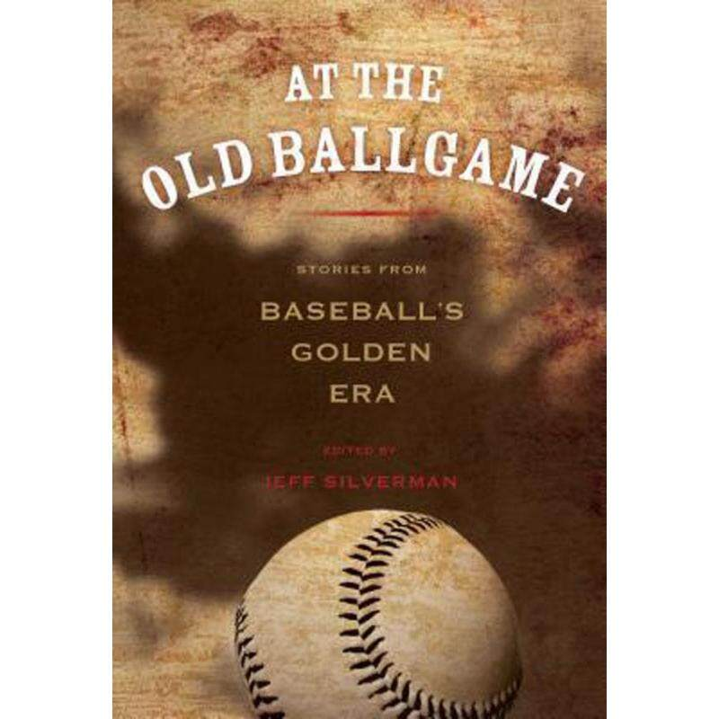At the Old Ball Game : Stories from Baseballs Golden Era Malaysia