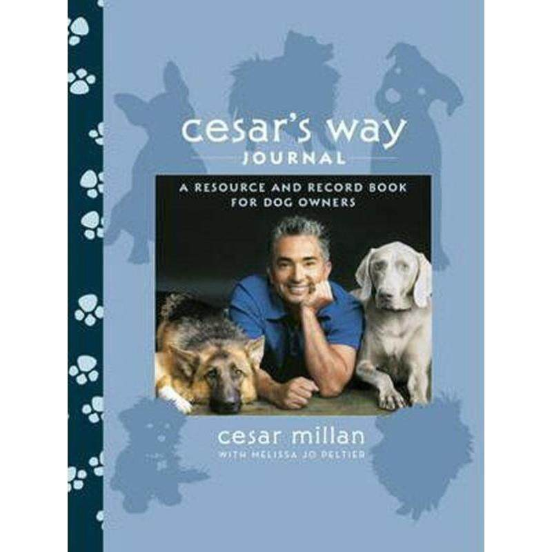 Cesars Way Journal : A Resource and Record Book for Dog Owners Malaysia
