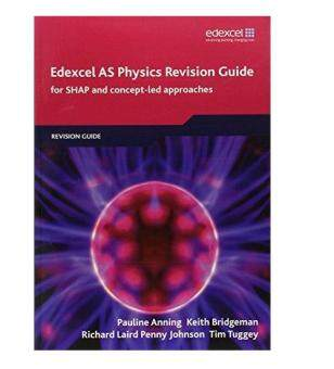 EDEXCEL AS PHYSICS REVISION GUIDE ( EDEXCEL A LEVEL SCIENCE ) / -ISBN: 9781846905957