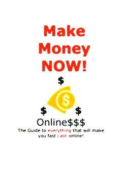 Harga Make Money Now! Online The Guide To Everything That Will Make You Fast Cash Online! (eBook)