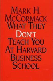 Harga What They Don't Teach You at Harvard Business School