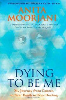 Harga Dying to Be Me: My Journey from Cancer, to Near Death, to True Healing