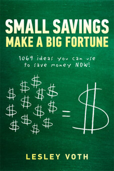 Harga Small Savings Make a Big Fortune 1069 ideas you can use to save money NOW! (eBook)