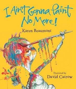 Harga I AIN'T GONNA PAINT NO MORE BY KAREN BEAUMONT