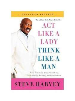 Harga Act Like a Lady, Think Like a Man: What Men Really Think about Love, Relationships, Intimacy, and Commitment