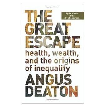 Harga The Great Escape:Health- Wealth- And The Origins Of Inequality