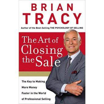 Harga The Art of Closing the Sale: The Key to Making More Money Faster in the World of Professional Selling