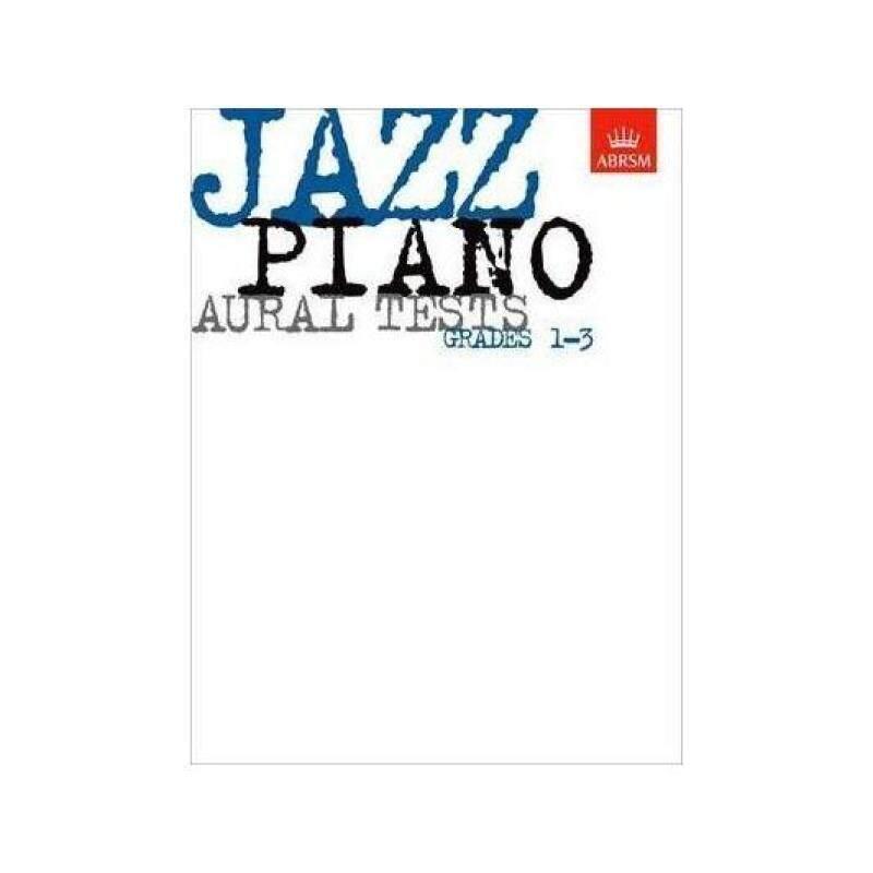 Jazz Piano Aural Tests, Grades 1-3 Malaysia