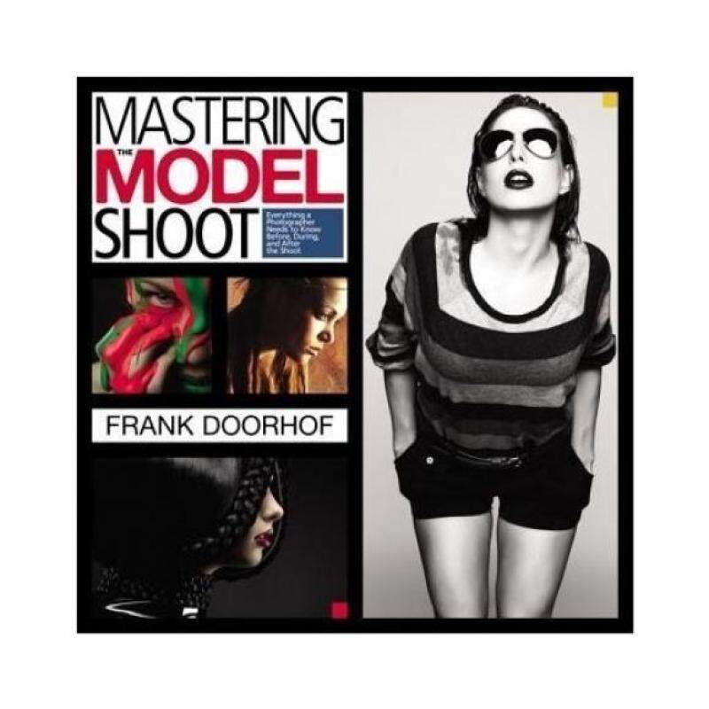 Mastering the Model Shoot: Everything a Photographer Needs to Know Before, During, and After the Shoot Malaysia