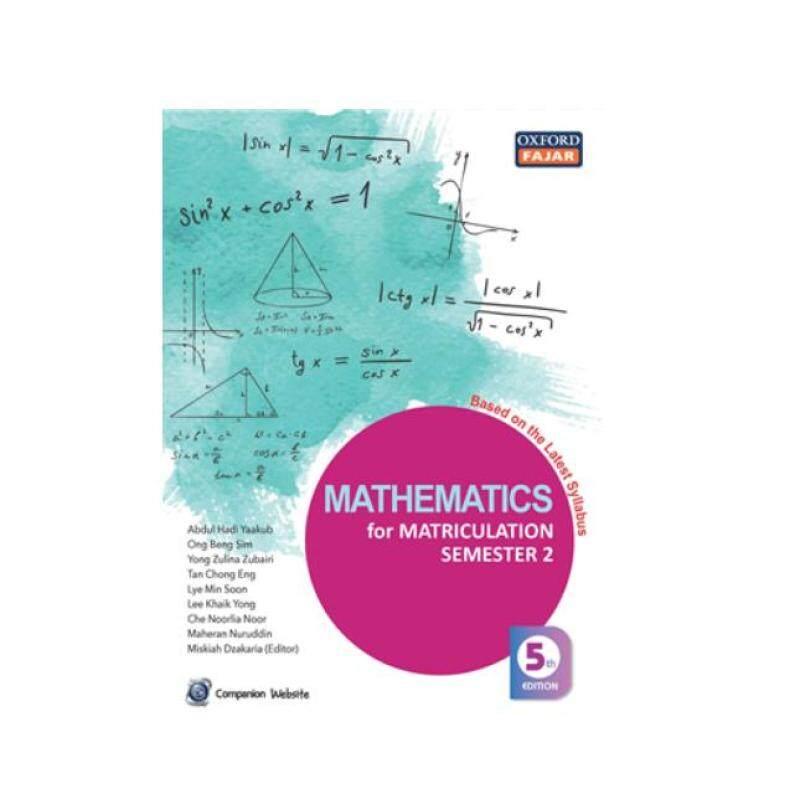 Mathematics for Matriculation Semester 2 Fifth Edition, Revision Malaysia