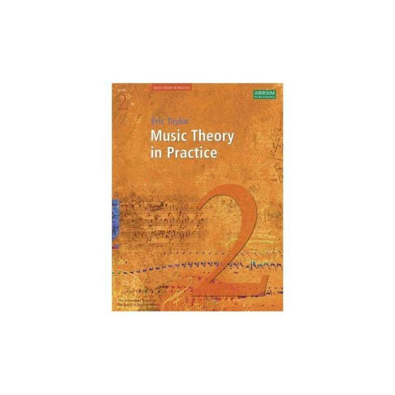 MUSIC THEORY IN PRACTICE - GRADE 2 (REVISED 2008 EDITION) Malaysia