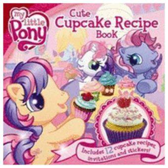 Harga My Little Pony: Cute Cupcake Recipe Book