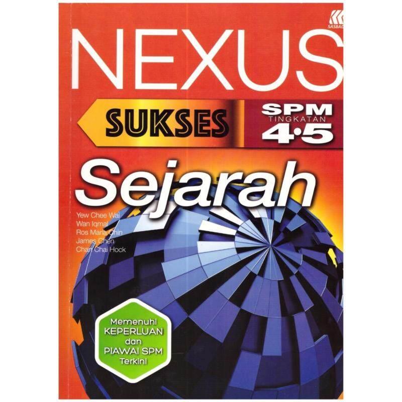 Nexus Sukses SPM Sejarah Tingkatan 4 & 5 Malaysia