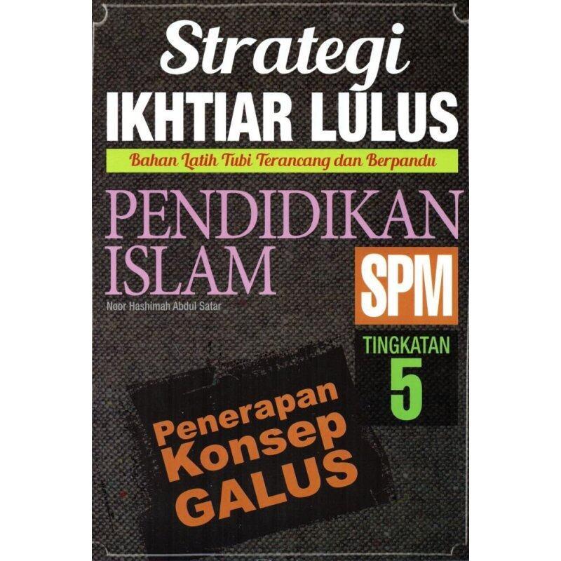 Sasbadi Strategi Ikhtiar Lulus Pendidikan Islam SPM Tingkatan 5 Malaysia