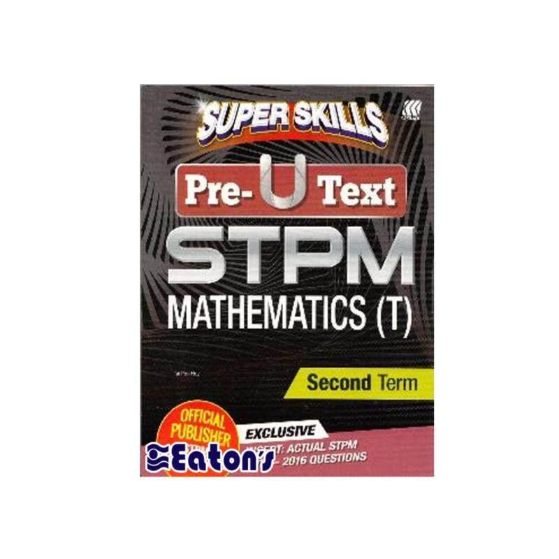 SASBADI Super Skills Pre U Text STPM Mathematics(T) Second Term Malaysia
