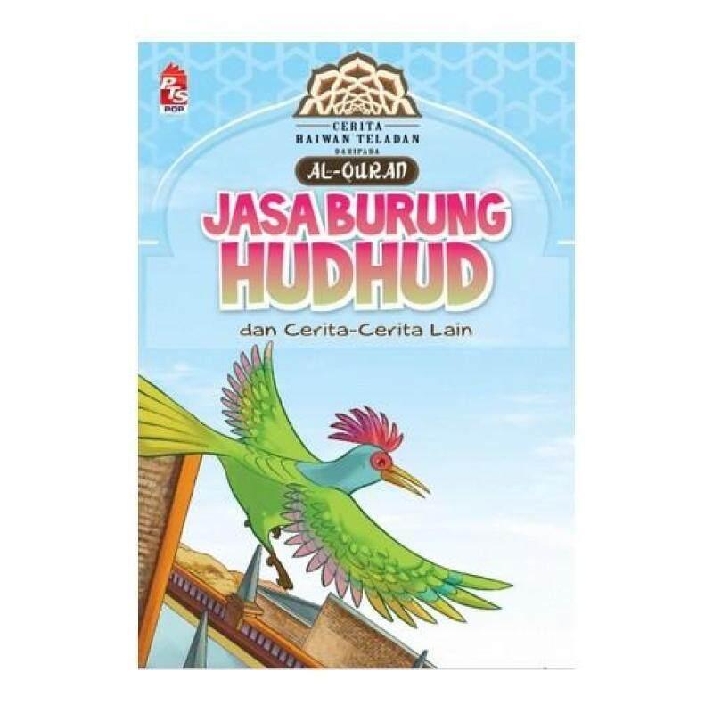 Siri Haiwan Teladan daripada Al Quran: Jasa Burung Hudhud 9789674101077 Malaysia