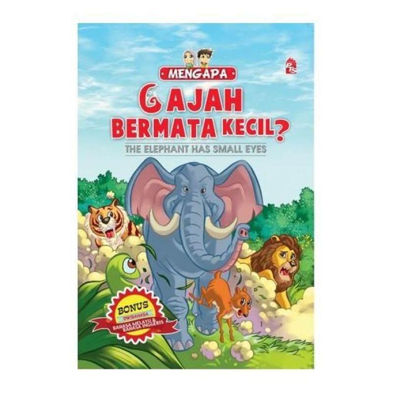 (Siri Mengapa) Gajah Bermata KecilThe Elephants Have Small Eyes 9789670454306 Malaysia
