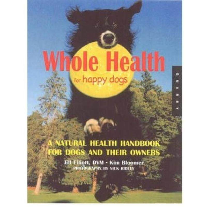 Whole Health For Happy Dogs 9781592532421 Malaysia