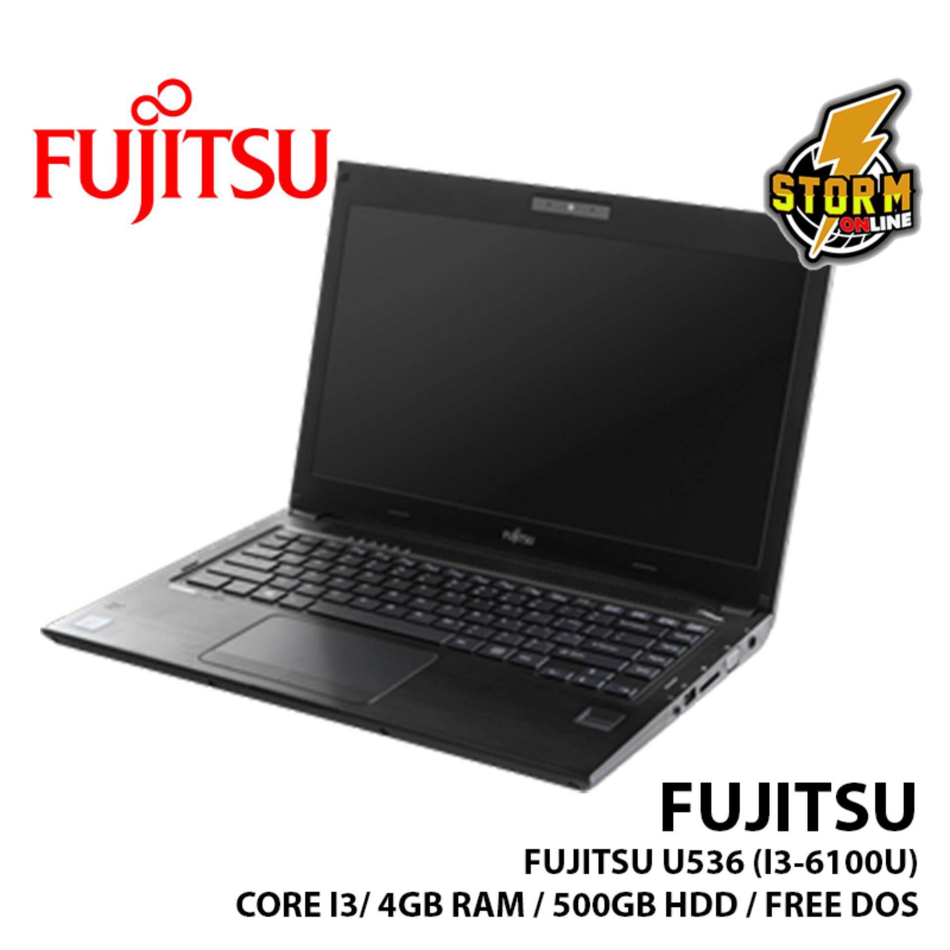 FUJITSU U536 (i3-6100U) NOTEBOOK (CORE I3/ 4GB RAM/ 500GB HDD/ FREE DOS) Malaysia