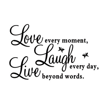 Harga Novelty Love Every Moment Laugh Every Day Live Beyond Words English Proverbs DIY Removable Vinyl Wall Decal Sticker Wallpaper Home Decoration