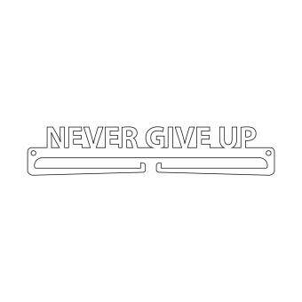 "Harga ""Never Give Up"" Medal Display Hanger Holder"